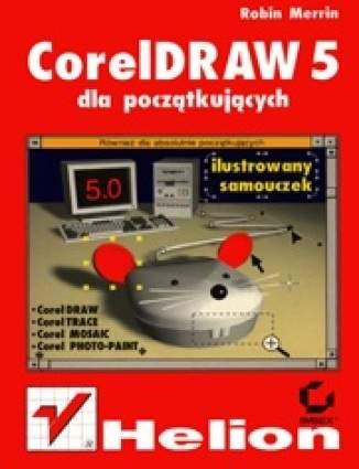 CorelDRAW 5 dla początkujących