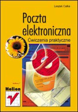 Okładka książki Poczta elektroniczna. Ćwiczenia praktyczne