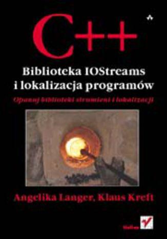 Okładka książki C++. Biblioteka IOStreams i lokalizacja programów