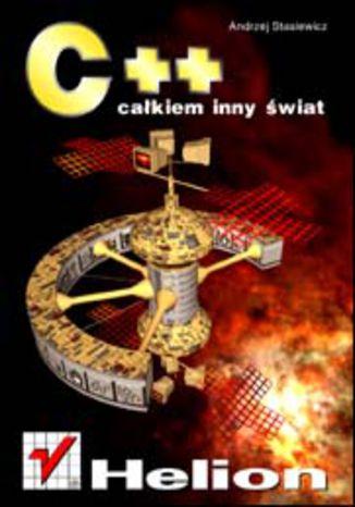 Okładka książki/ebooka C++. Całkiem inny świat
