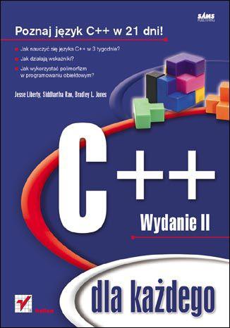 Okładka książki/ebooka C++ dla każdego. Wydanie II