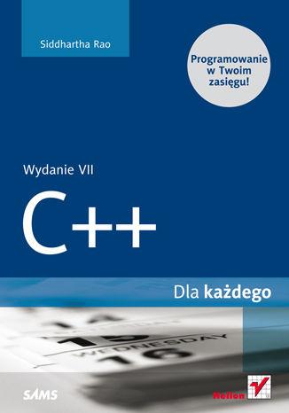 Okładka książki/ebooka C++. Dla każdego. Wydanie VII
