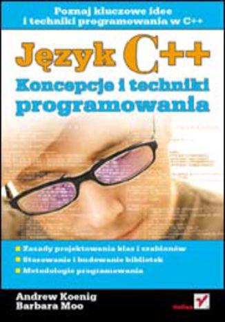 Język C++. Koncepcje i techniki programowania