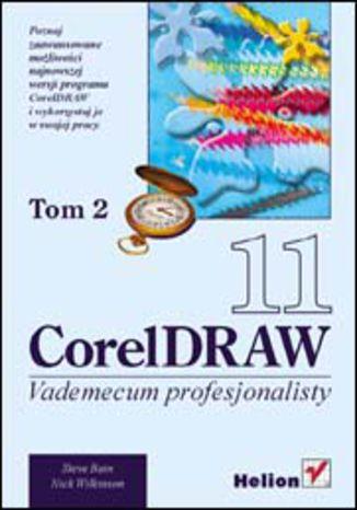 Okładka książki CorelDRAW 11. Vademecum profesjonalisty. Tom 2