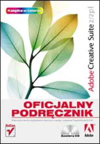 Okładka książki/ebooka Adobe Creative Suite 2/2 PL. Oficjalny podręcznik