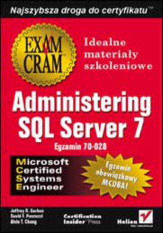Administering SQL Server 7 (egzamin 70-028)