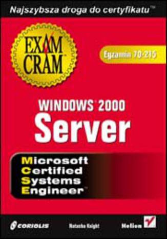 Okładka książki Windows 2000 Server (egzamin 70-215)