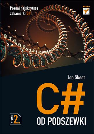 Okładka książki/ebooka C# od podszewki. Wydanie II
