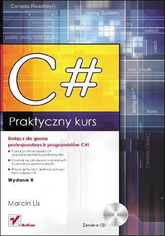 Okładka książki/ebooka C#. Praktyczny kurs. Wydanie II