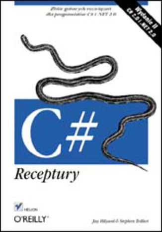 Okładka książki/ebooka C#. Receptury. Wydanie II
