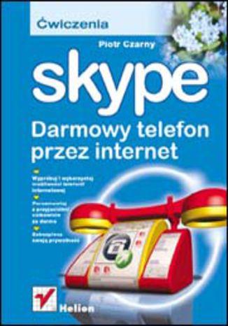 Skype. Darmowy telefon przez internet. Ćwiczenia