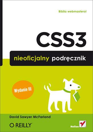 Okładka książki CSS3. Nieoficjalny podręcznik. Wydanie III