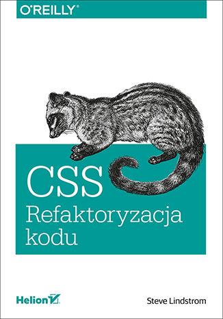 Okładka książki/ebooka CSS. Refaktoryzacja kodu