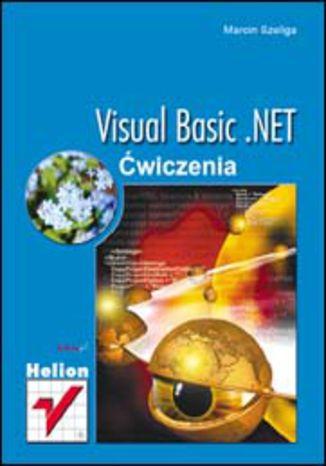 Okładka książki/ebooka Visual Basic .NET. Ćwiczenia