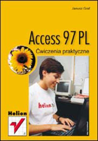 Access 97. Ćwiczenia praktyczne