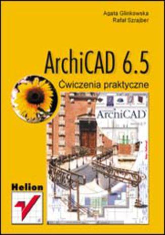 ArchiCAD 6.5. Ćwiczenia praktyczne