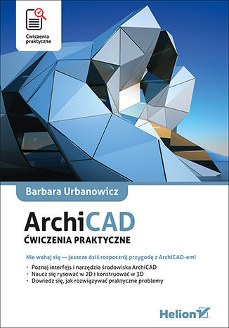 Okładka książki/ebooka ArchiCAD. Ćwiczenia praktyczne