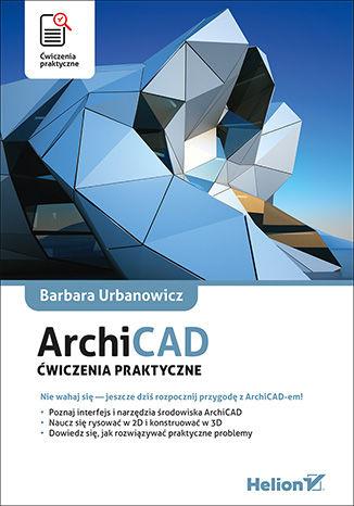 Okładka książki ArchiCAD. Ćwiczenia praktyczne