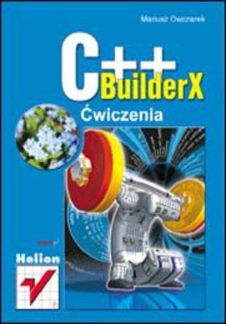 Okładka książki/ebooka C++BuilderX. Ćwiczenia