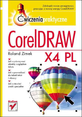 Okładka książki/ebooka CorelDRAW X4 PL. Ćwiczenia praktyczne