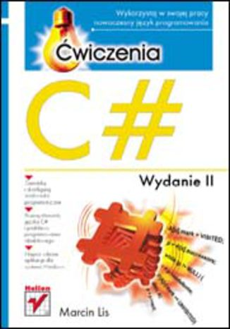 C#. Ćwiczenia. Wydanie II