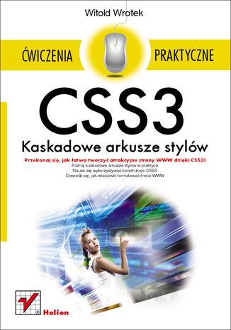Okładka książki/ebooka CSS3. Kaskadowe arkusze stylów. Ćwiczenia praktyczne