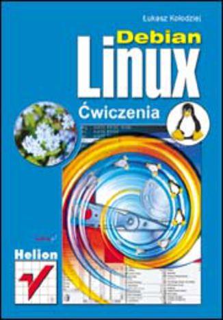 Okładka książki Debian Linux. Ćwiczenia
