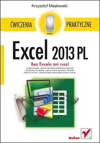 Okładka książki Excel 2013 PL. Ćwiczenia praktyczne