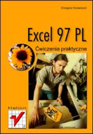 Okładka książki/ebooka Excel 97 PL. Ćwiczenia praktyczne