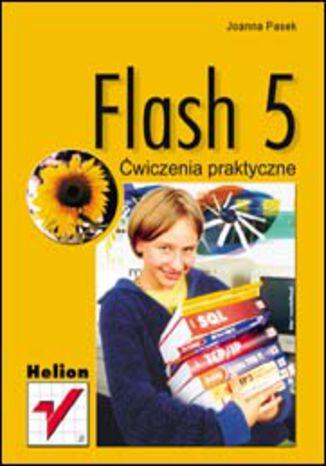 Okładka książki Flash 5. Ćwiczenia praktyczne