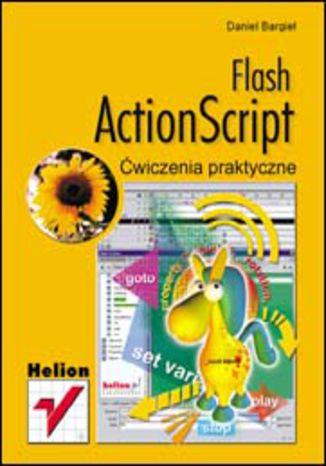 Flash ActionScript. Ćwiczenia praktyczne