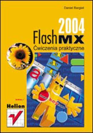 Flash MX 2004. Ćwiczenia praktyczne