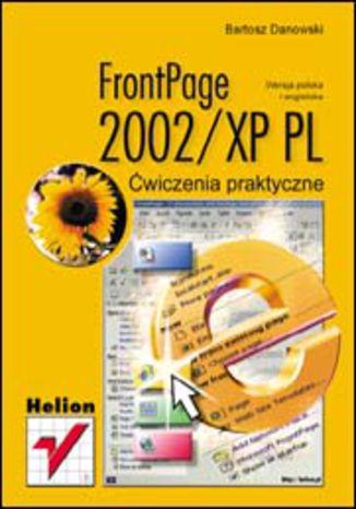 Okładka książki FrontPage 2002/XP PL. Ćwiczenia praktyczne