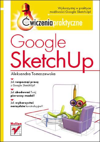Okładka książki/ebooka Google SketchUp. Ćwiczenia praktyczne