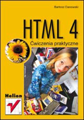 Okładka książki/ebooka HTML 4. Ćwiczenia praktyczne