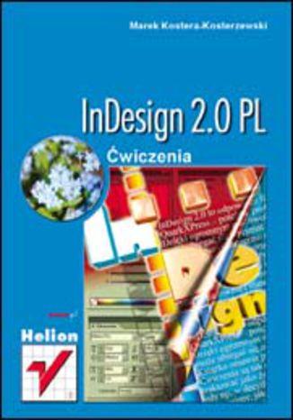 Okładka książki/ebooka InDesign 2.0 PL. Ćwiczenia