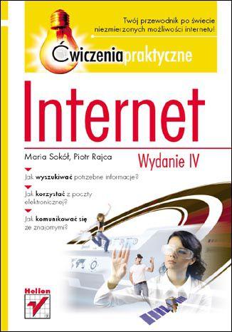 Okładka książki/ebooka Internet. Ćwiczenia praktyczne. Wydanie IV