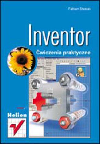 Okładka książki Inventor. Ćwiczenia praktyczne