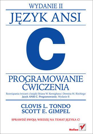 Okładka książki Język ANSI C. Programowanie. Ćwiczenia. Wydanie II