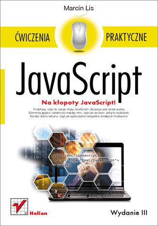 Okładka książki JavaScript. Ćwiczenia praktyczne. Wydanie III