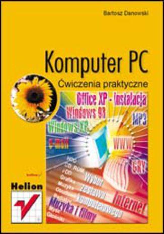 Okładka książki Komputer PC. Ćwiczenia praktyczne
