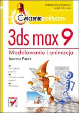 Okładka książki/ebooka 3ds max 9. Ćwiczenia praktyczne