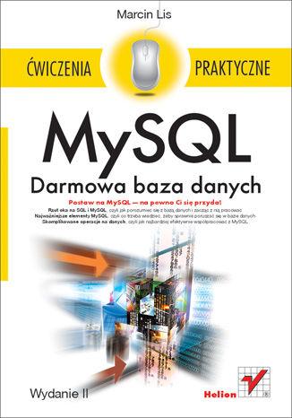 Okładka książki/ebooka MySQL. Darmowa baza danych. Ćwiczenia praktyczne. Wydanie II
