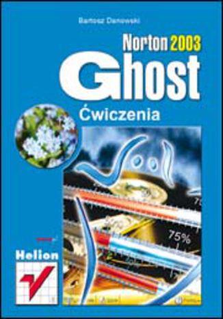 Okładka książki Norton Ghost 2003. Ćwiczenia