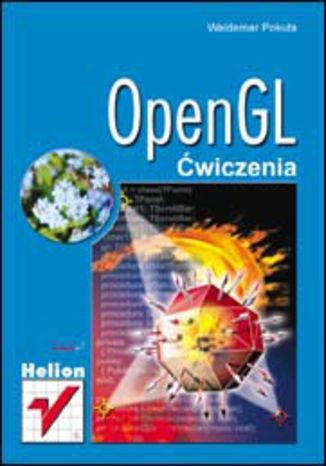 Okładka książki/ebooka OpenGL. Ćwiczenia