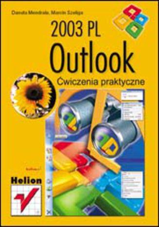 Outlook 2003 PL. Ćwiczenia praktyczne