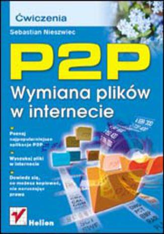 P2P. Wymiana plików w internecie. Ćwiczenia