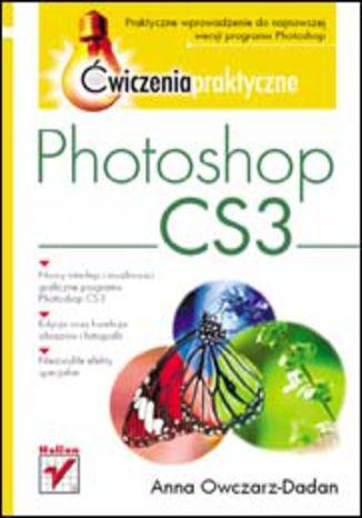 Okładka książki/ebooka Photoshop CS3. Ćwiczenia praktyczne
