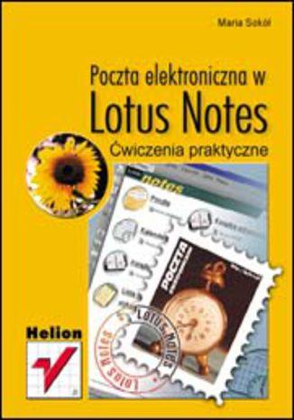 Poczta elektroniczna w Lotus Notes. Ćwiczenia praktyczne