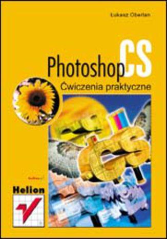 Okładka książki/ebooka Photoshop CS. Ćwiczenia praktyczne